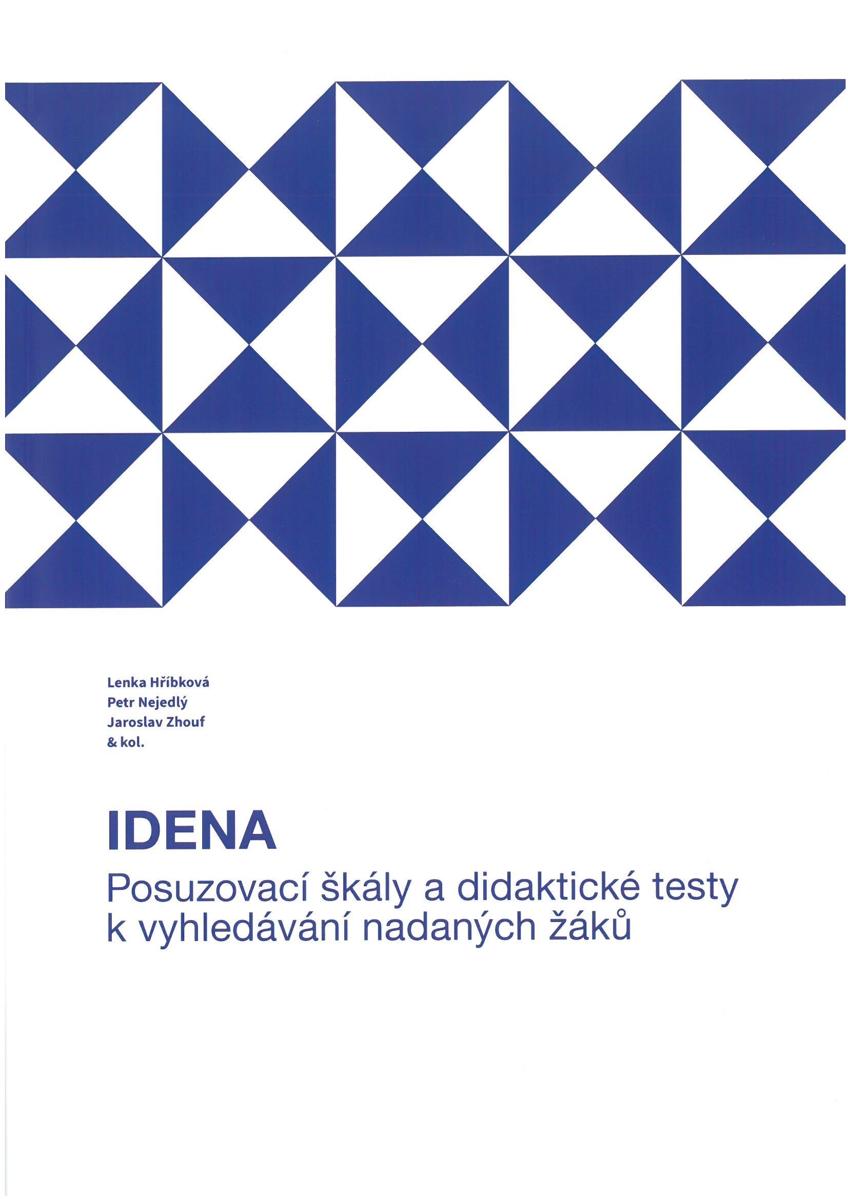 Posuzovací škály a didaktické testy k vyhledávání nadaných žáků (IDENA)