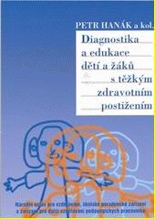 Diagnostika a edukace dětí a žáků s těžkým zdravotním postižením